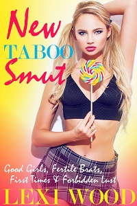 New Taboo Smut by Lexi Wood