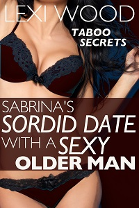 cover design for the book entitled Sabrina's Sordid Date with a Sexy Older Man