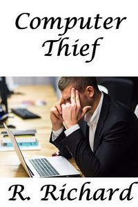 cover design for the book entitled Computer Thief