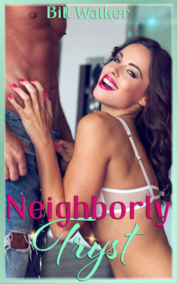 cover design for the book entitled Neighborly Tryst