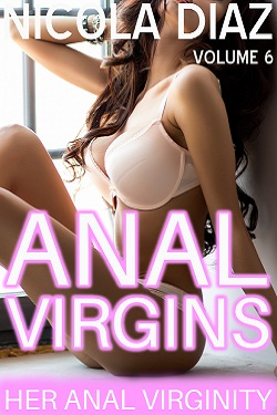 cover design for the book entitled Her Anal Virginity - Her Anal Virgins Volume 6