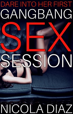 cover design for the book entitled Dare Into Her First Gangbang Sex Session