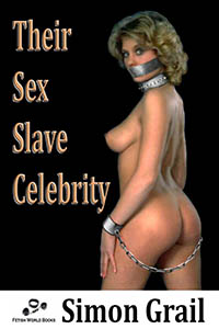 cover design for the book entitled Their Sex Slave Celebrity