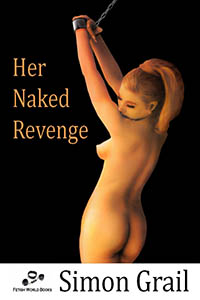 cover design for the book entitled Her Naked Revenge