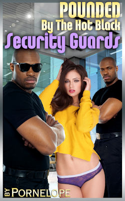 cover design for the book entitled Pounded By The Hot Black Security Guards