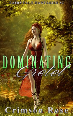 cover design for the book entitled Dominating Gretel