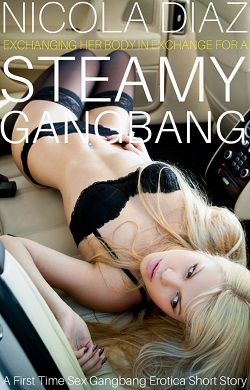cover design for the book entitled Exchanging Her Body In Exchange For a Steamy Gangbang