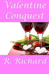 cover design for the book entitled Valentine Conquest