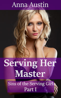 cover design for the book entitled Serving Her Master: Victorian BDSM Erotica