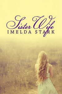 cover design for the book entitled Sister Wife