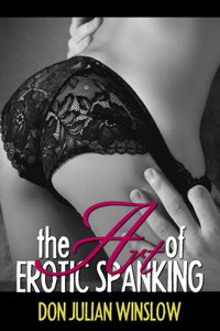 cover design for the book entitled The Art of Erotic Spanking
