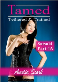 cover design for the book entitled Tamed Tethered & Trained: Part 4A