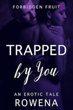 cover design for the book entitled Trapped by You