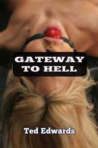 cover design for the book entitled Gateway To Hell