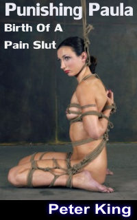 cover design for the book entitled Punishing Paula - Birth Of A Pain Slut