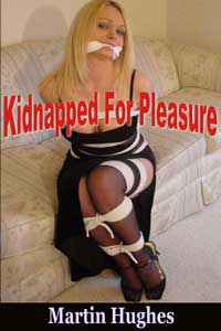 cover design for the book entitled Kidnapped For Pleasure