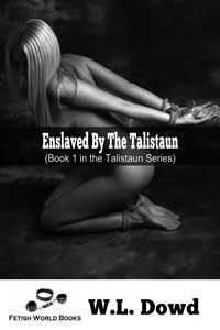 cover design for the book entitled Enslaved By The Talistaun