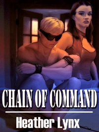 Chain Of Command by Heather Lynx