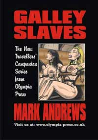 Galley Slaves by Mark Andrews