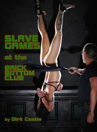 cover design for the book entitled Slave Games At The Brick Bottom Club