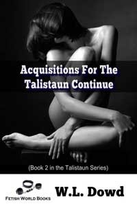 cover design for the book entitled Acquisitions For The Talistaun Continue...