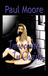 cover design for the book entitled Innocence In Chains