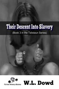 cover design for the book entitled Their Descent Into Slavery