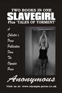 Slave Girl + Tales Of Torment by Anonymous