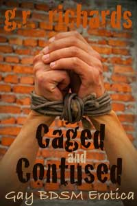 cover design for the book entitled Caged And Contused: Gay Bdsm Erotica