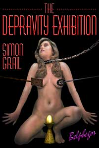 The Depravity Exhibition by Simon Grail