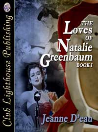 cover design for the book entitled The Loves of Natalie Greenbaum Book I