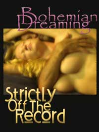 cover design for the book entitled Bohemian Dreaming & Strictly Off The Record