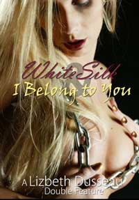 cover design for the book entitled White Silk & I Belong to You
