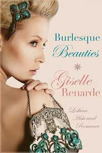 cover design for the book entitled Burlesque Beauties: Lesbian Historical Romance