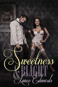 cover design for the book entitled Sweetness & Blight