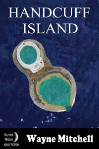 cover design for the book entitled Handcuff Island