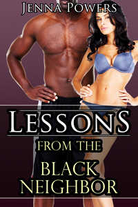 cover design for the book entitled Lessons from the Black Neighbor (Interracial M/F Fellatio Erotica)