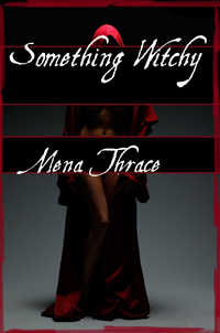 cover design for the book entitled Something Witchy