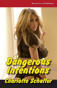 cover design for the book entitled Dangerous Intentions