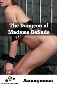 cover design for the book entitled The Dungeon of Madam DeSade