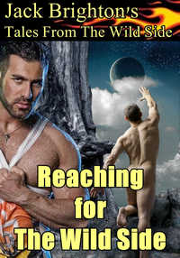 cover design for the book entitled Reaching for The Wild Side