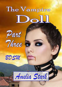 cover design for the book entitled The Vampire Doll Part Three: - Shackled