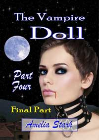 cover design for the book entitled The Vampire Doll Part Four: - Blood & Angels.