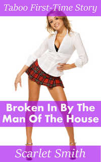 cover design for the book entitled Broken In By The Man Of The House
