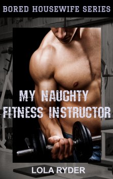 cover design for the book entitled My Naughty Fitness Instructor