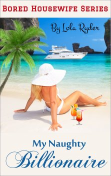 cover design for the book entitled My Naughty Billionaire