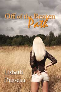 cover design for the book entitled Off of the Beaten Path