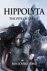 cover design for the book entitled Hippolyta: The Pits of Death
