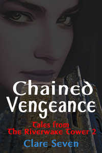 cover design for the book entitled Chained Vengeance