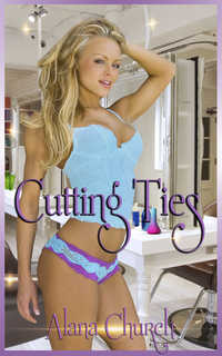 Cutting Ties by Alana Church